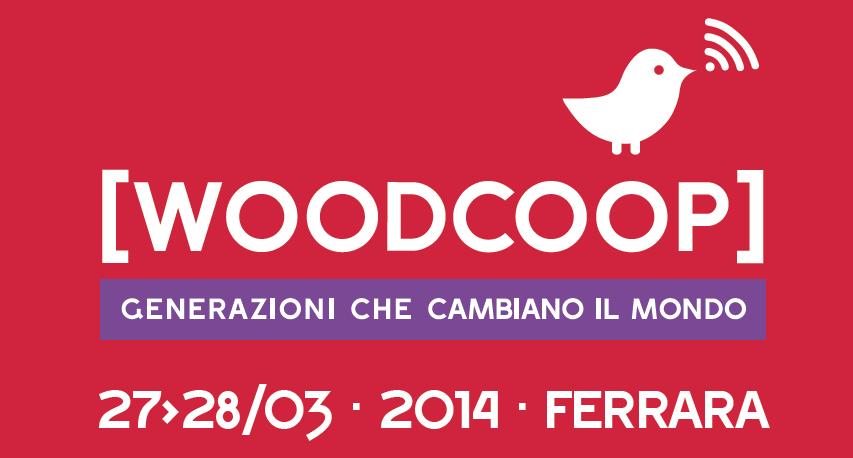 Il 27 e 28 marzo a Ferrara c'è Woodcoop, generazioni che cambiano il mondo